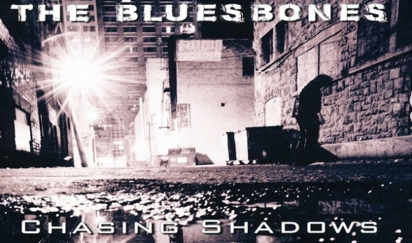 "THE BLUESBONES – ""Chasing Shadows"" – Naked / Donor – record company / in-akustik – distribution"