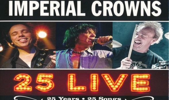 "Imperial Crowns – ""25 Live"" – cd – Dixiefrog Records"
