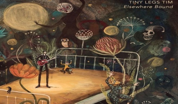 "Tiny Legs Tim - ""Elsewhere Bound"" - LP/cd/Digital – Record Co. - Sing My Title - SMT-013  - Distribution - N.E.W.S."