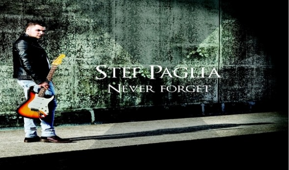 "Stef Paglia – ""Never Forget"" - cd & lp - Self-Release"